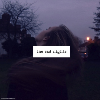 The Sad Nights