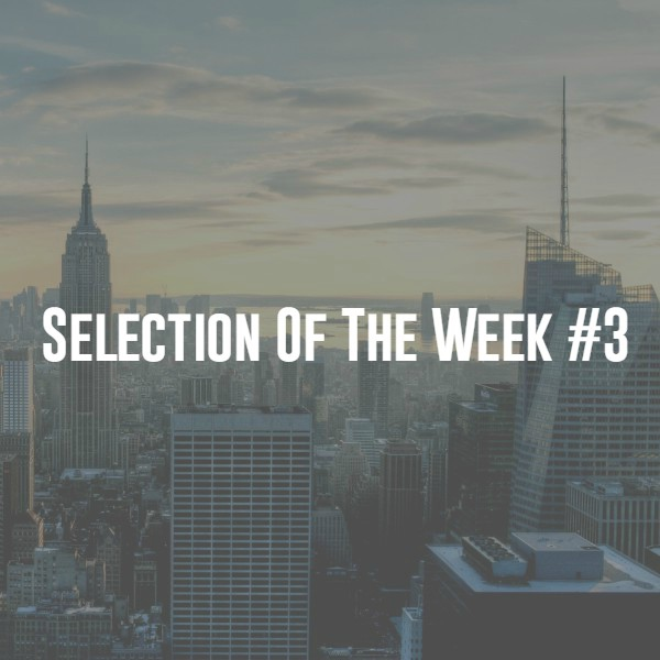 Selection Of The Week #3