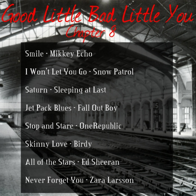 Good Little Bad Little You: Chapter 8