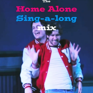 The Home Alone Sing Along Mix