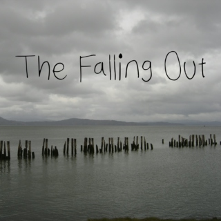 The Falling Out (Valentine's Playlist pt.2)