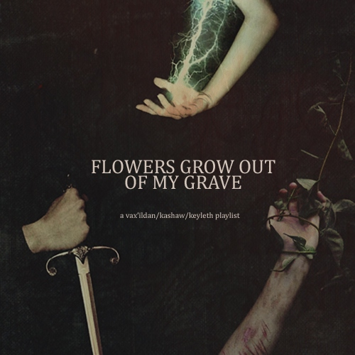 flowers grow out of my grave
