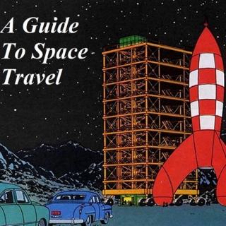 A Guide To Space Travel