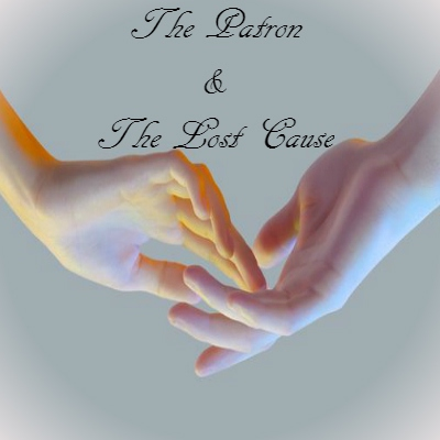 The Patron & The Lost Cause