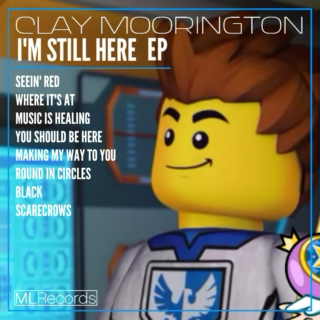 Clay Moorington - I'm Still Here EP