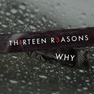 Thirteen Reasons Why Novel Playlist