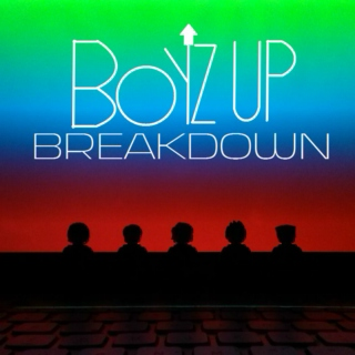 Boyz Up - Breakdown