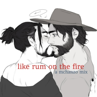 like rum on the fire, a mchanzo mix