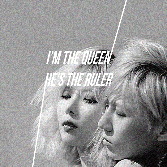 i'm the queen, he's the ruler