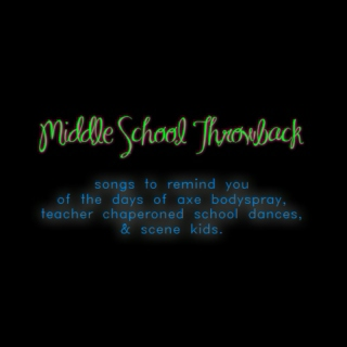 Middle School Throwback Mix