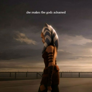 She makes the gods ashamed: an Ahsoka Tano fanmix