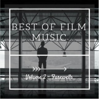 Best of Film Music - Farewells