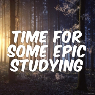 Time for some epic studying