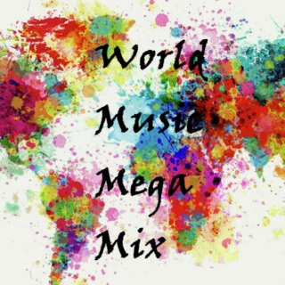 World Music Mega Mix