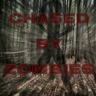 Chased By Zombies