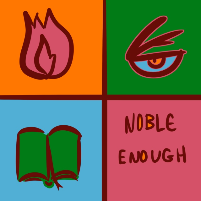noble enough
