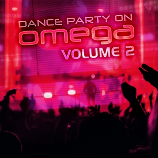Dance Party on Omega: Vol 2