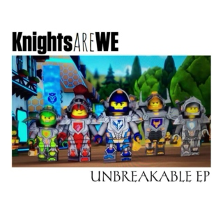 Knights Are WE - Unbreakable EP