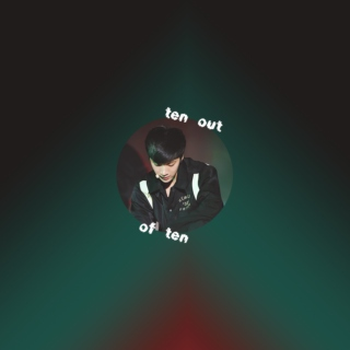 ten out of ten: pt.ii