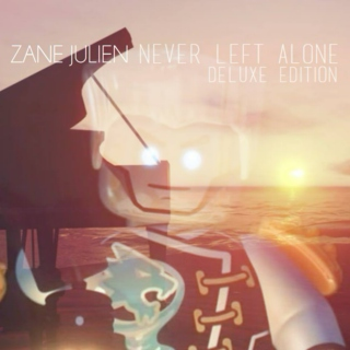 Zane Julien - Never Felt Alone (Deluxe Edition)