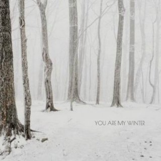 you are my winter