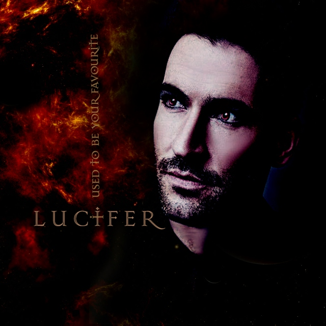 Lucifer - I Used To Be Your Favourite