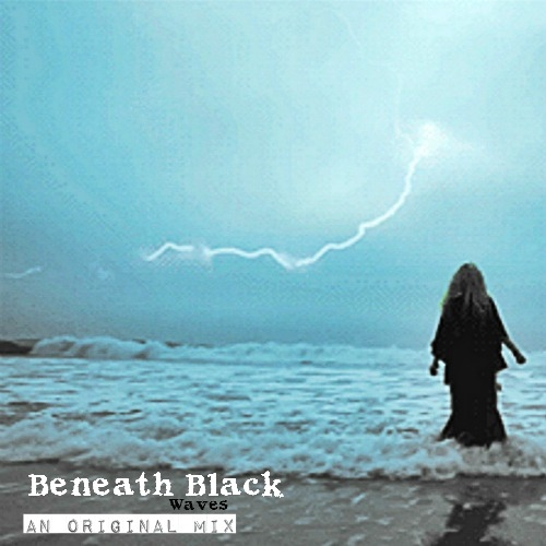 Beneath Black Waves.