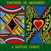 Partners in Amusement: A Raffles Fanmix
