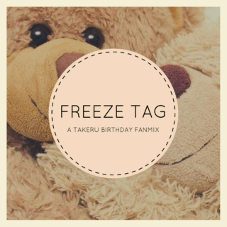 Freeze Tag | Childhood Friend Senpai | Fanmix