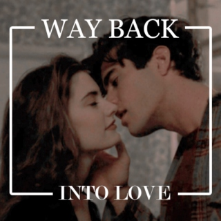 way back into love ||