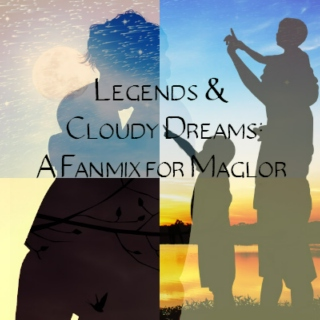 Legends & Cloudy Dreams: A Fanmix for Maglor