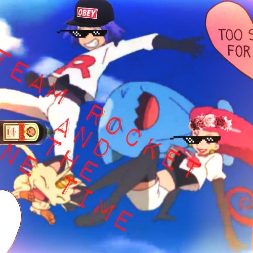 Team Rocket And The One Time