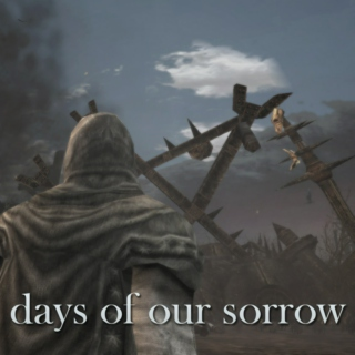 days of our sorrow