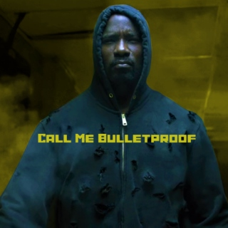 Call Me Bulletproof