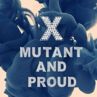 Mutant And Proud / Xmen fanmix