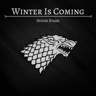 Winter is Coming: House Stark
