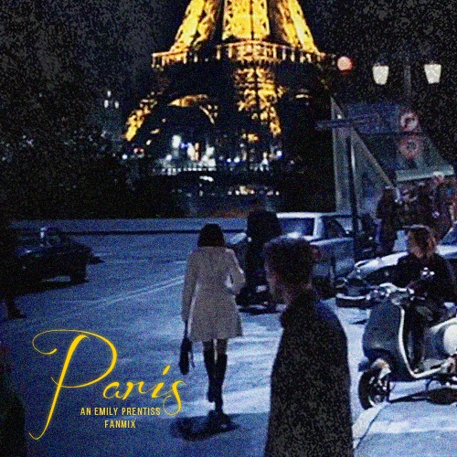 Paris (an Emily Prentiss playlist)