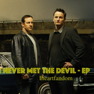 I Never Met The Devil - EP