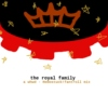 the royal family: a whwd mix