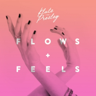 K&P—Flows+Feels Mixtape
