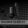 Selection Of The Week #12