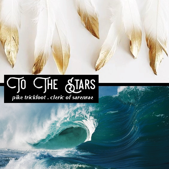 To the Stars - Pike Trickfoot