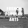 FRENCH POPULAR ARTS