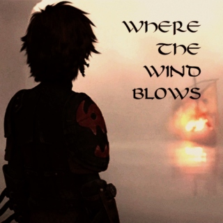 WHERE THE WIND BLOWS.