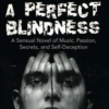 A Perfect Blindness: the Soundtrack