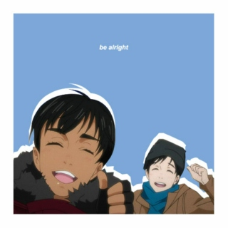 ✨✨be alright✨✨