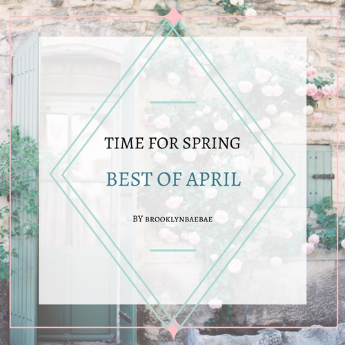 Time for Spring: Best of April