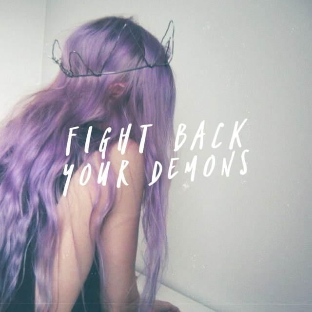 Fight Back Your Demons (a mix for rhiannon)