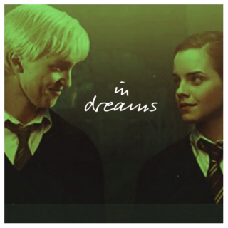 In Dreams | Dramione