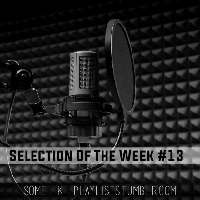 Selection Of The Week #13